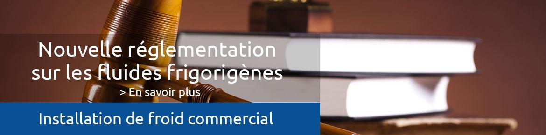Nouvelle réglementation pour les fluides frigorigènes en 2018